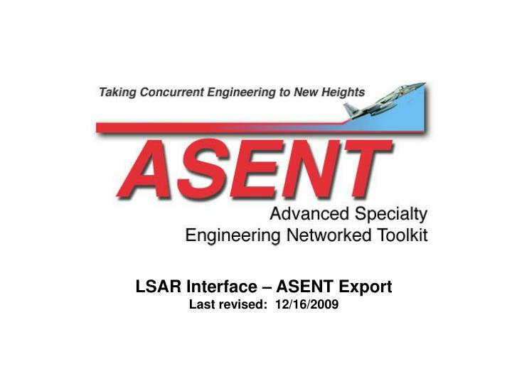 LSAR Interface – ASENT Export