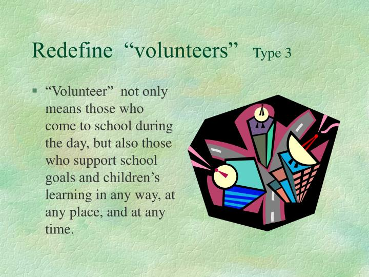 "Redefine  ""volunteers"""