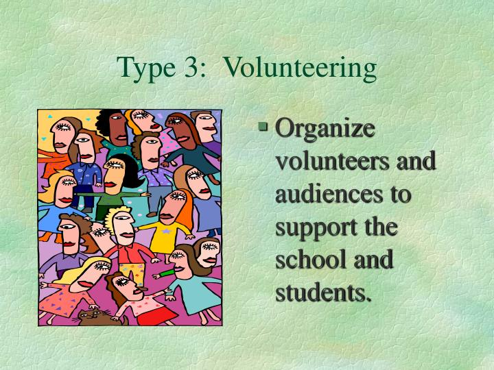 Type 3 volunteering