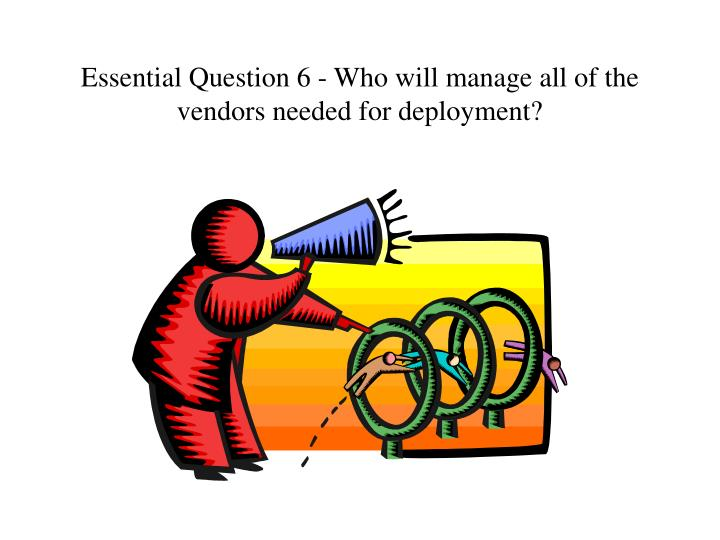 Essential Question 6