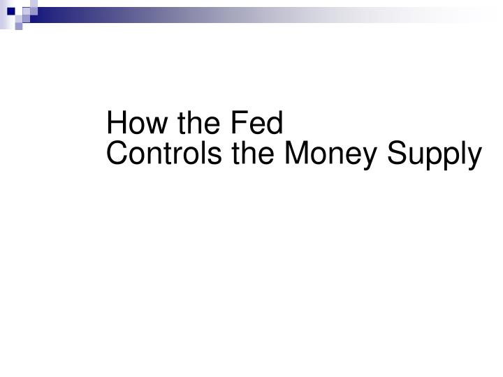 How the Fed