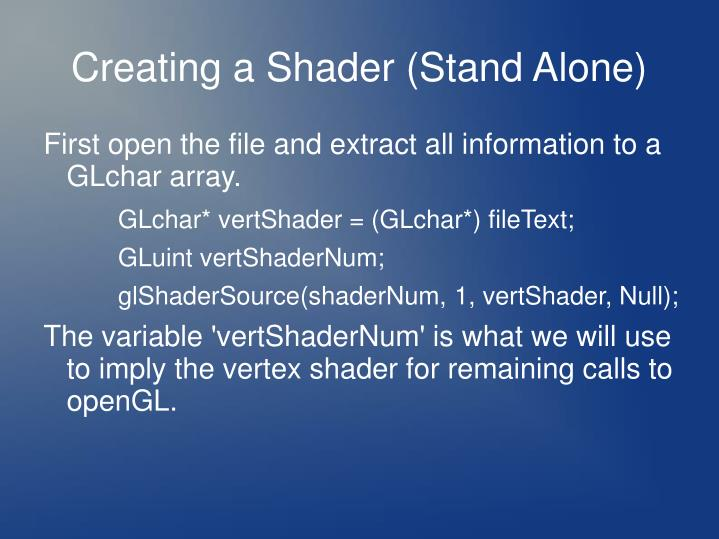 Creating a Shader (Stand Alone)