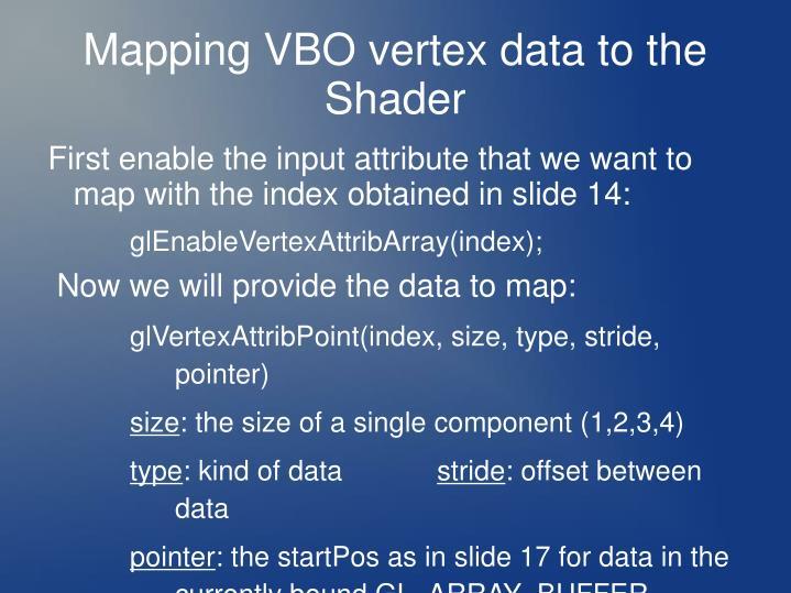 Mapping VBO vertex data to the Shader