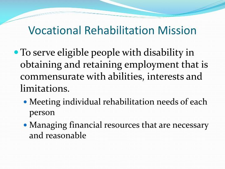 Vocational Rehabilitation Mission