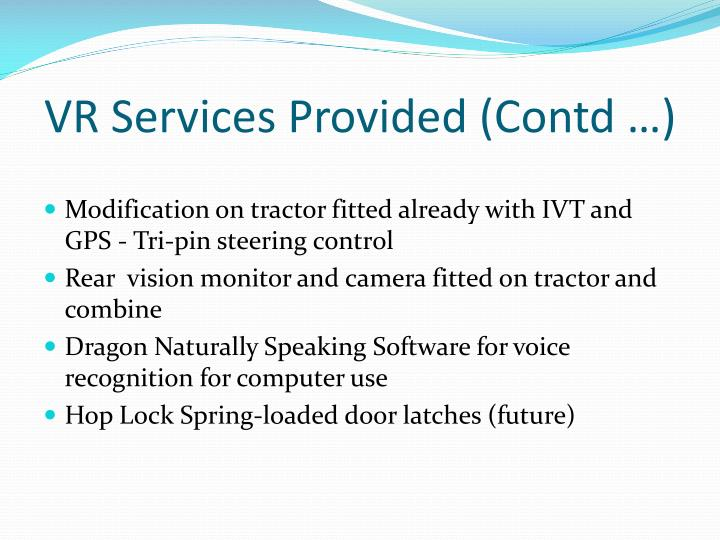 VR Services Provided (Contd …)