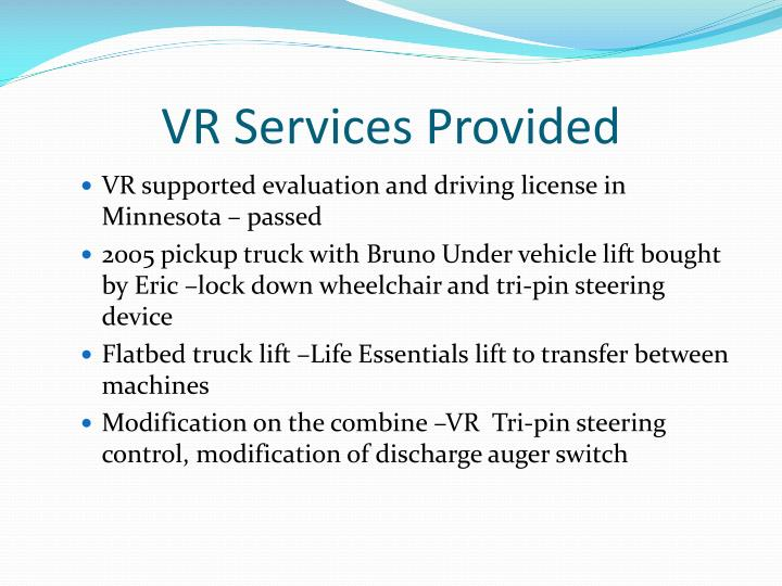 VR Services Provided