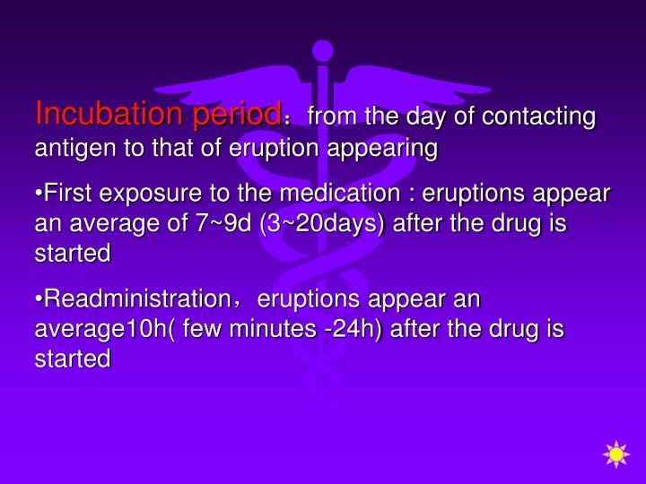 Incubation period