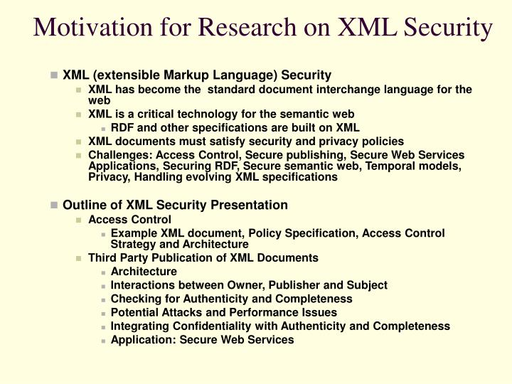 Motivation for research on xml security