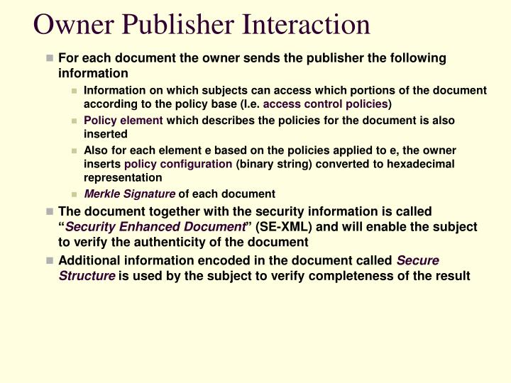 Owner Publisher Interaction