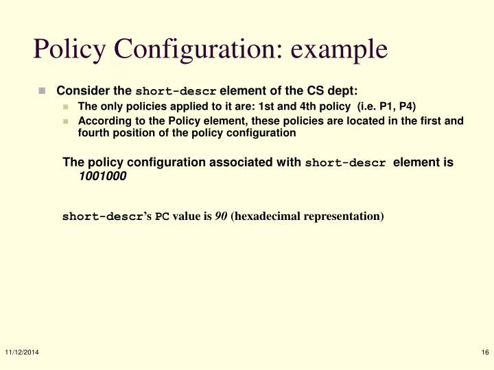 Policy Configuration: example