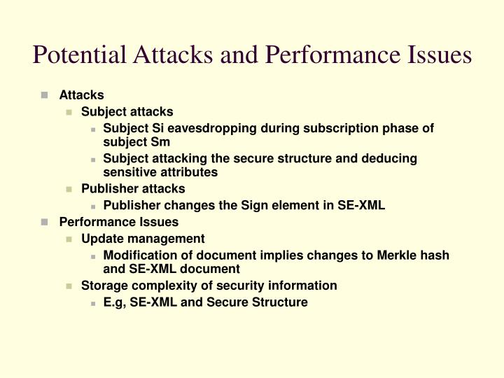 Potential Attacks and Performance Issues