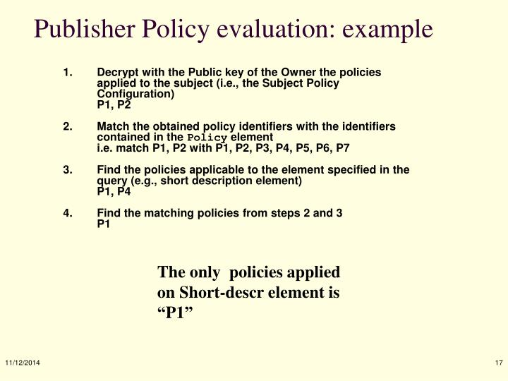 Publisher Policy evaluation: example