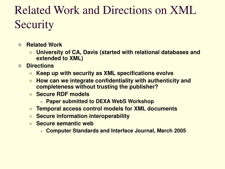 Related Work and Directions on XML Security