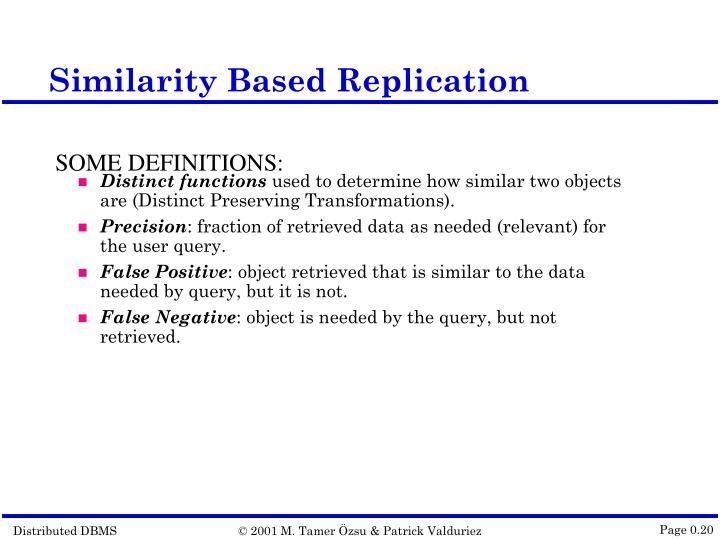 Similarity Based Replication