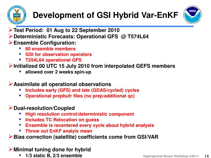 Development of GSI Hybrid Var-EnKF