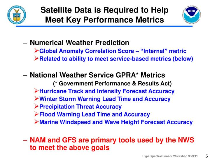 Satellite Data is Required to Help Meet Key Performance Metrics