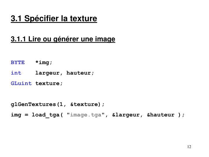 3.1 Spécifier la texture