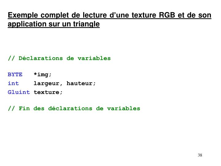 Exemple complet de lecture d'une texture RGB et de son application sur un triangle