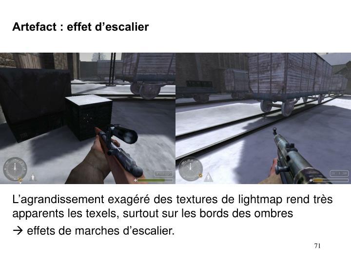 Artefact : effet d'escalier