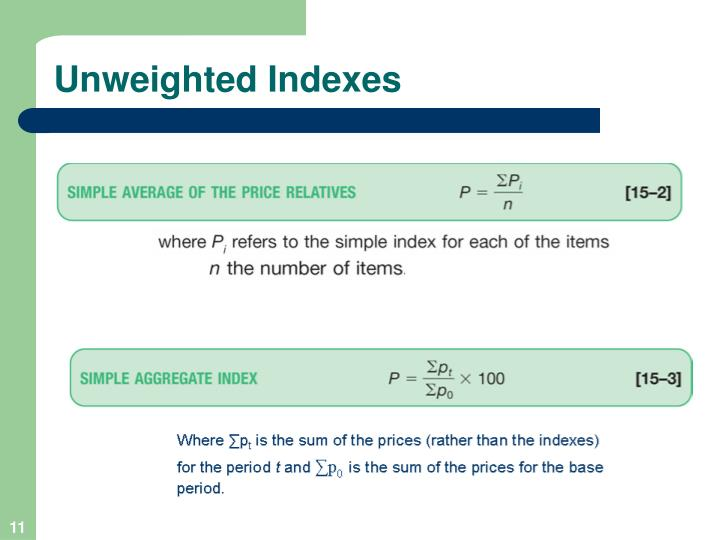 Unweighted Indexes