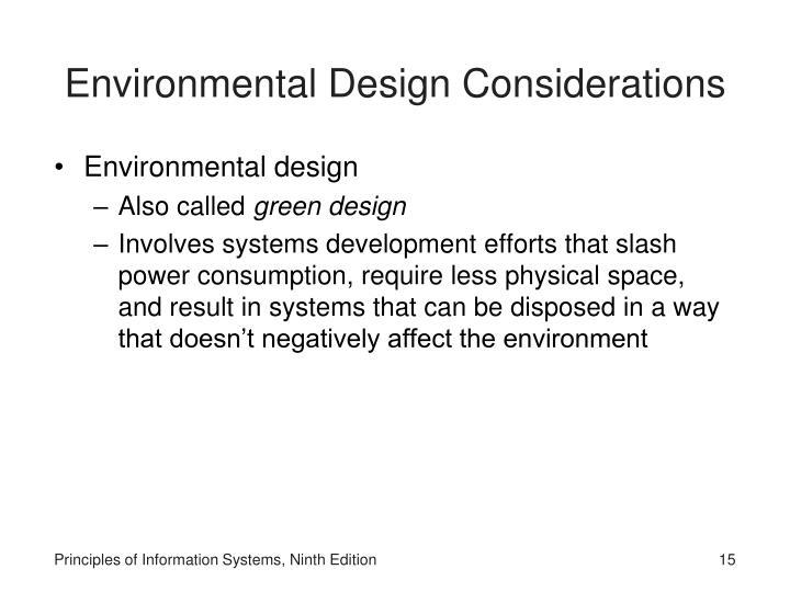 Environmental Design Considerations