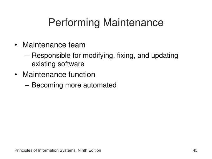 Performing Maintenance