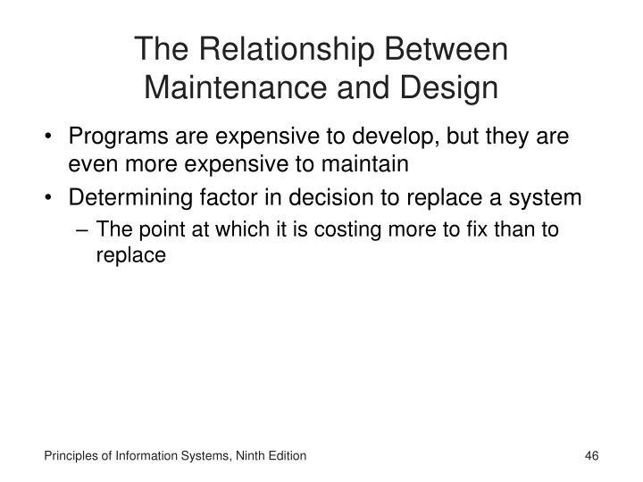 The Relationship Between Maintenance and Design