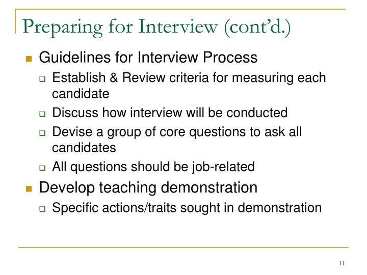 Preparing for Interview (cont'd.)