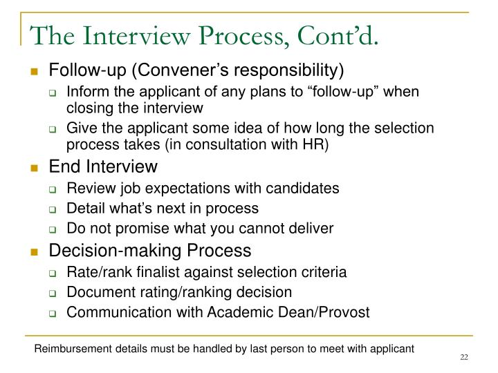 The Interview Process, Cont'd.