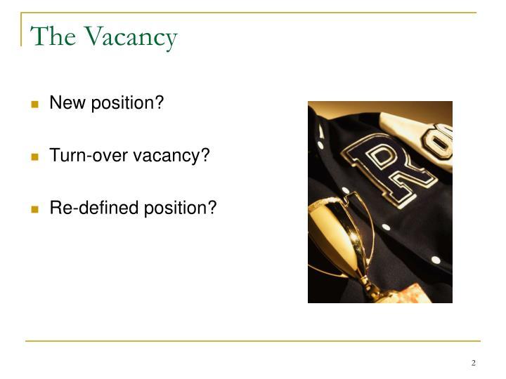 The Vacancy