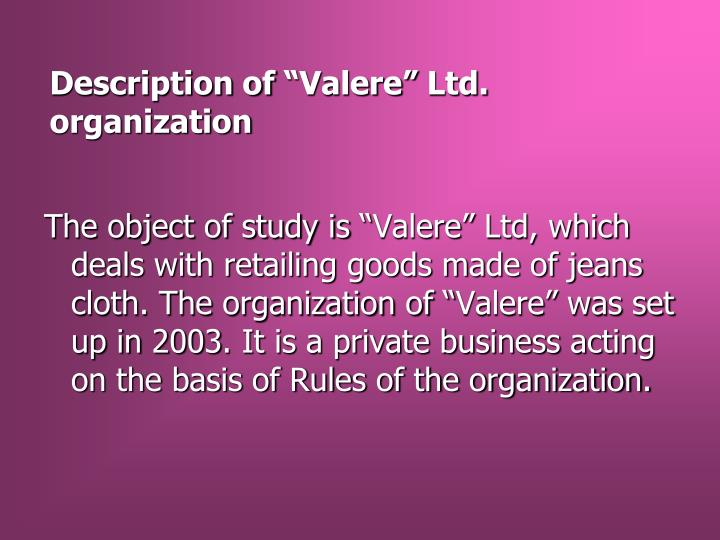 "Description of ""Valere"" Ltd. organization"