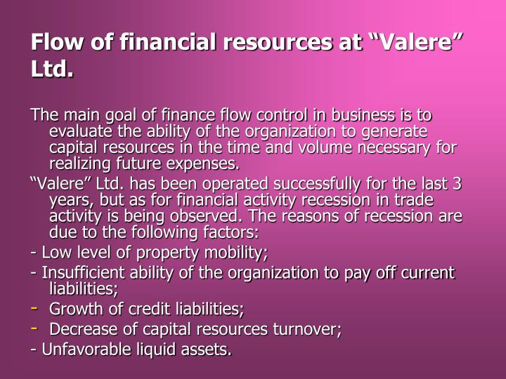 "Flow of financial resources at ""Valere"" Ltd."