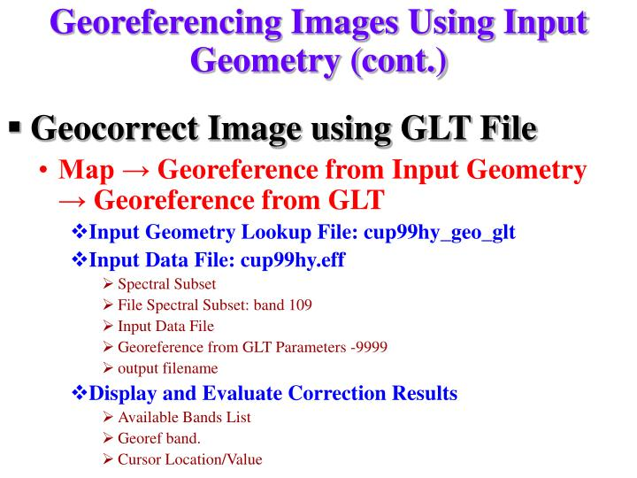 Georeferencing Images Using Input Geometry (cont.)