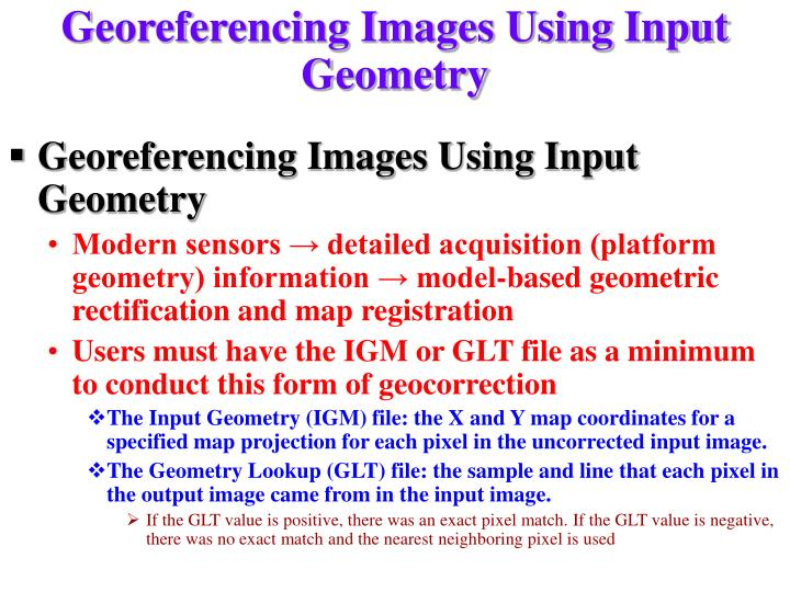 Georeferencing Images Using Input Geometry