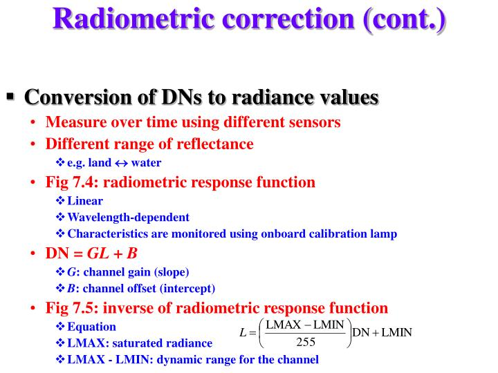 Radiometric correction (cont.)