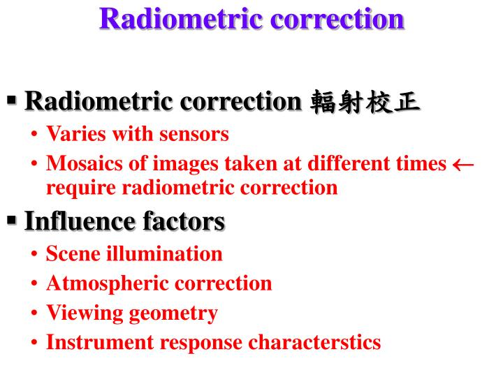 Radiometric correction