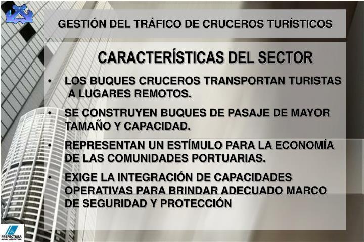 GESTIÓN DEL TRÁFICO DE CRUCEROS TURÍSTICOS