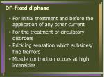df fixed diphase