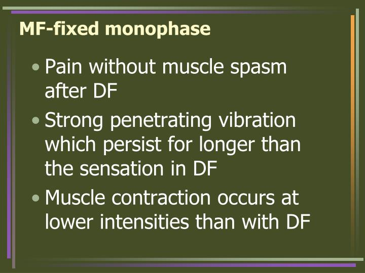 MF-fixed monophase