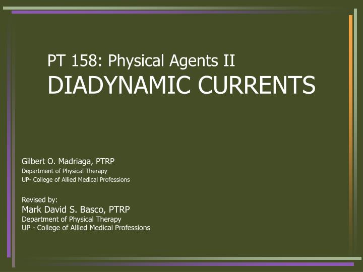 pt 158 physical agents ii diadynamic currents