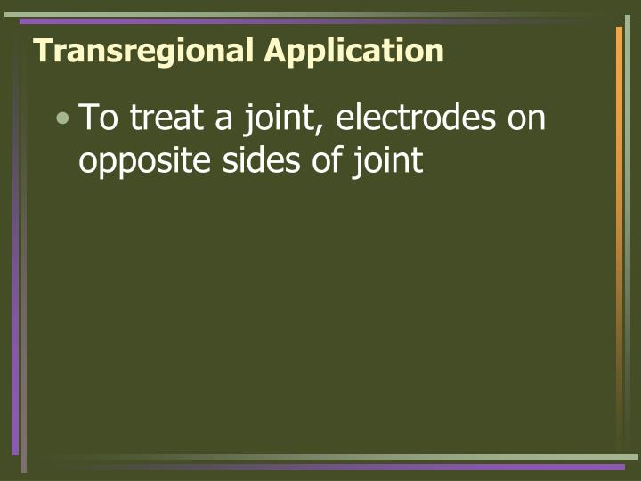 Transregional Application