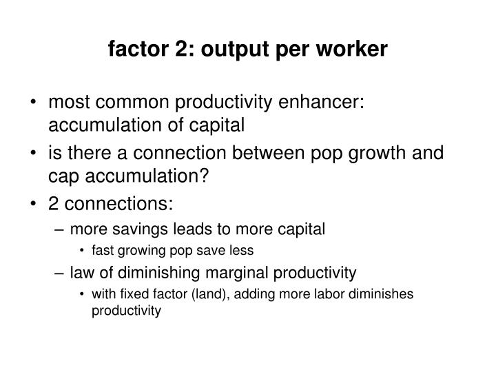 factor 2: output per worker