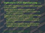 implications of jit manufacturing 1 of 6