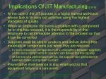 implications of jit manufacturing 2 of 6