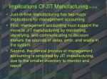 implications of jit manufacturing 3 of 6