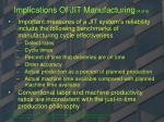 implications of jit manufacturing 4 of 6