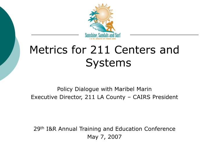 Metrics for 211 Centers and Systems