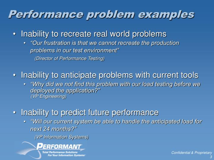 Performance problem examples