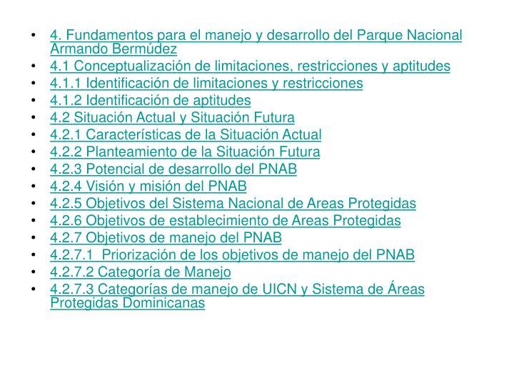 4. Fundamentos para el manejo y desarrollo del Parque Nacional Armando Bermúdez