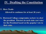 iv drafting the constitution3